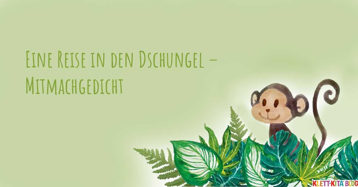 Mitmachgedicht über Sprache Eine Reise In Den Dschungel